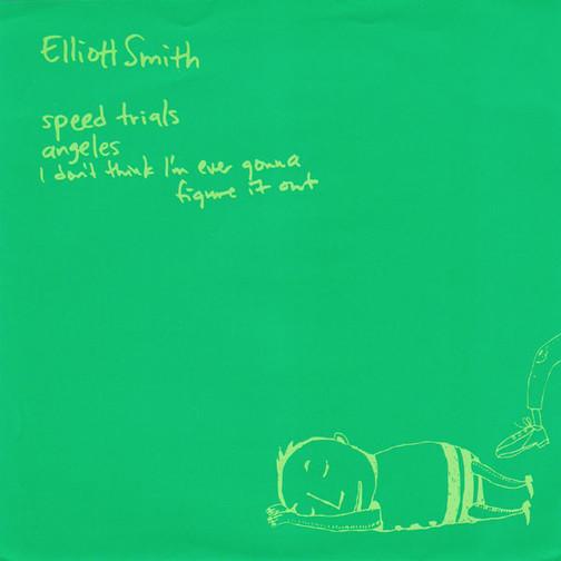 #18 Elliott Smith : Speed Trials 7